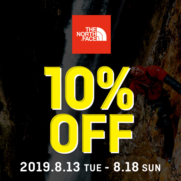 THE NORTH FACE お盆限定フェア10%OFF